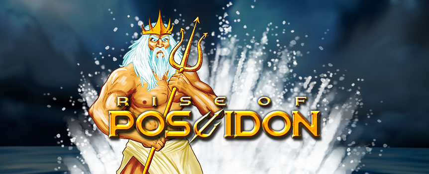 The God of the sea governs all marine creatures in Greek mythology, and in the 5-reel, 30-line slot, Rise of Poseidon, you'll see just how powerful and generous he can be. Spin through dolphins, sea turtles, sharks, octopi and more while searching for treasures at the bottom of the ocean. Keep an eye out for Trident icons; these scatter symbols trigger Free Spins Mode, during which the wild Poseidon symbol expands to fill reels in a display of power. When he helps complete winning lines, he doubles the payout.
