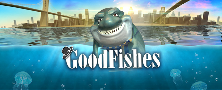 The river surrounding Manhattan may look barren, but it's teeming with fish that are as sinister as they come. Spin the reels of GoodFishes, a 5-reel 30-line slot, to see how a gang of fish mobsters operate. On the reels, you'll see six fish characters who are tough as nails; they're led by Frankie the Fishmonger — a shark. Don't let him intimidate you. Earn his respect and you could benefit from his generous payouts. Stacked wilds and a bonus round with six unique rewards offer plenty of opportunities to cash-in big at the reels of GoodFishes.