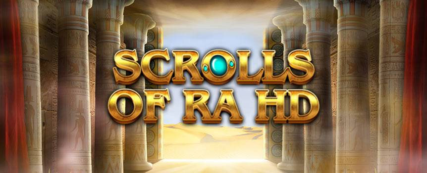 You won't be needing Indiana Jones to liberate the treasures from the ancient Egyptian God of the sun. Ancient artefacts and jewels are just some of the ways to build winning combos in this adventurous game. Fill your appetite with four major bonuses: Ra Bonus, Scroll Bonus, Wild All Seeing Eyes and the Scrolls of Ra Scatters. To be worthy of entering the temple of Ra, all you have to do is to hit the spin button.