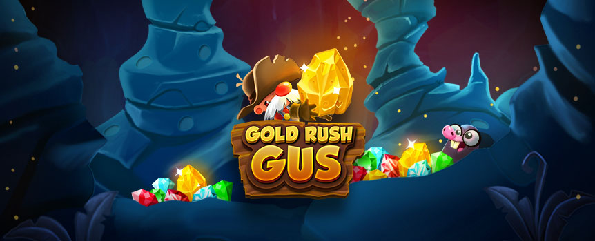 Ready for a gold mine that'll put the Super Pit to shame? Play Gold Rush Gus, the pokie that lets you play for hidden treasures.